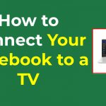 How to Connect Your Notebook to a TVHow to Connect Your Notebook to a TVHow to Connect Your Notebook to a TV